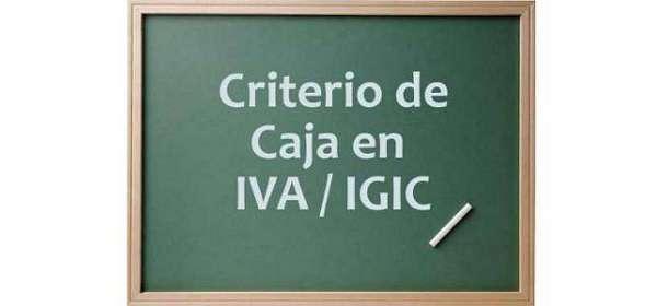 Empresas afectadas por el Criterio de Caja en IVA / IGIC